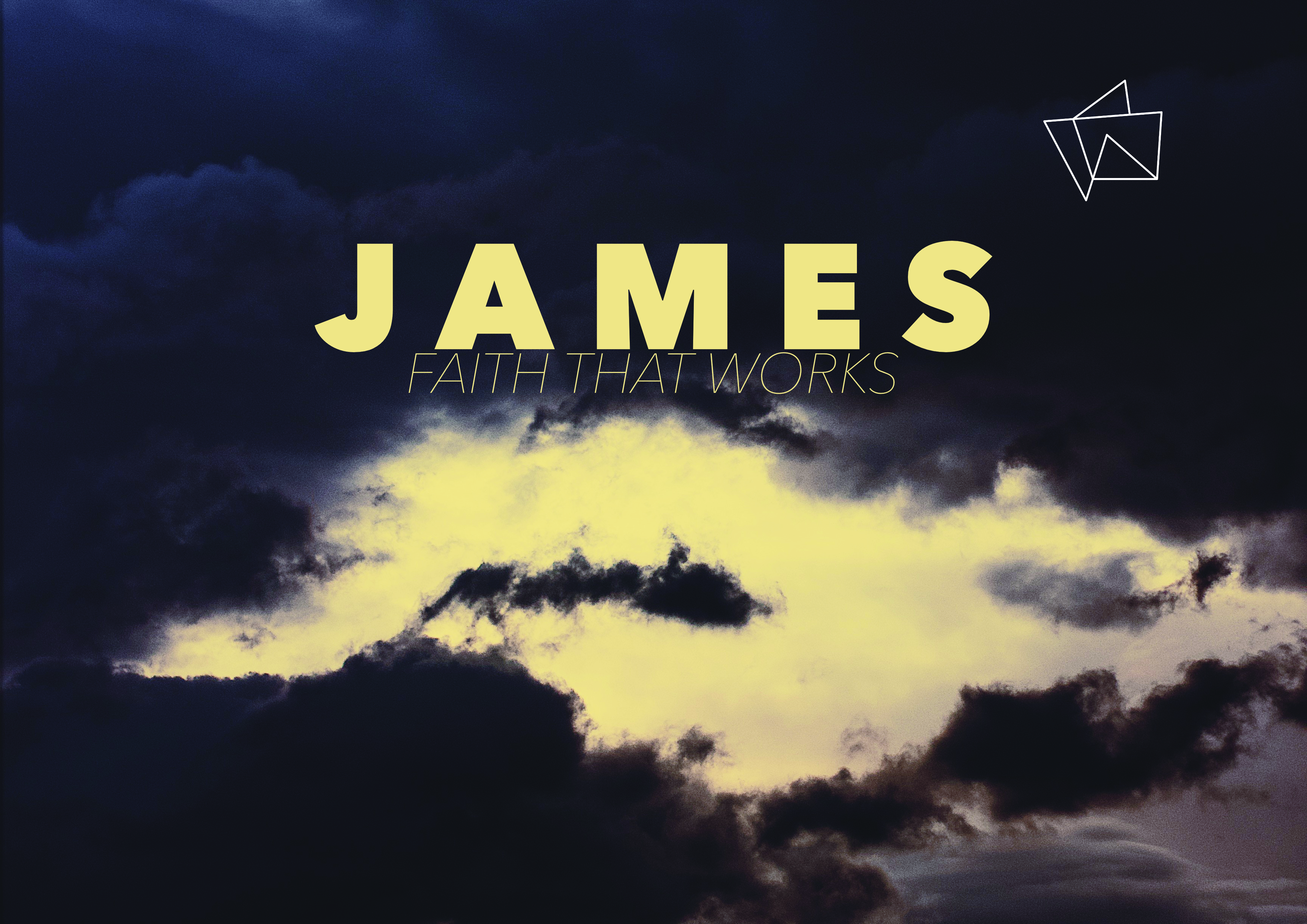 James. Faith That Works